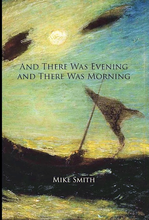 Book+Cover+of+And+There+Was+Evening+And+There+Was+Morning+written+by+DSU+professor+Mike+Smith.